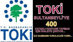 TOKİ'den Sultanbeyli'ye Hastane ve İhale Tarihi