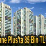 Hane Plus projesi satışta