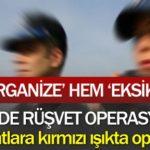 tokiye rüşvet operasyonu