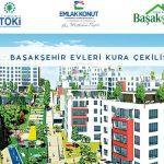 Emlak Konut Başakşehir evleri kura sonuçları