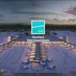 İstanbul'un Yeni Havalimanı Tanıtımı